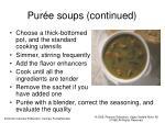 pur e soups continued