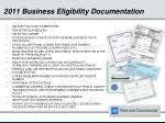 2011 business eligibility documentation