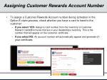 assigning customer rewards account number
