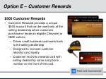 option e customer rewards