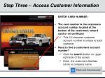 step three access customer information