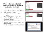 when a customer selects option e customer rewards activation is simple