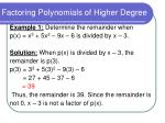 factoring polynomials of higher degree4