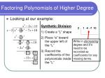 factoring polynomials of higher degree6