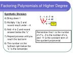factoring polynomials of higher degree7