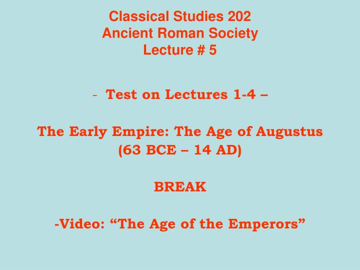classical studies 202 ancient roman society lecture 5 n.