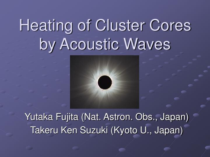 heating of cluster cores by acoustic waves n.