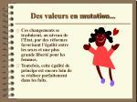 des valeurs en mutation