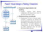 fase3 visual design e testing creazione