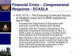 financial crisis congressional response ecasla