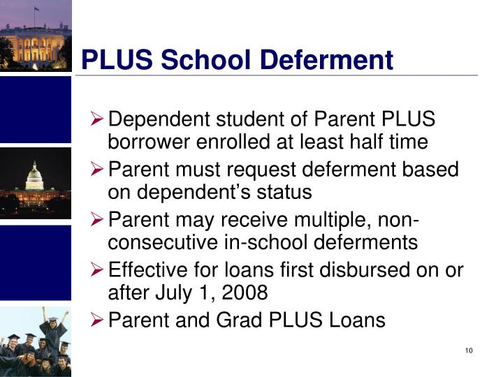 PLUS School Deferment