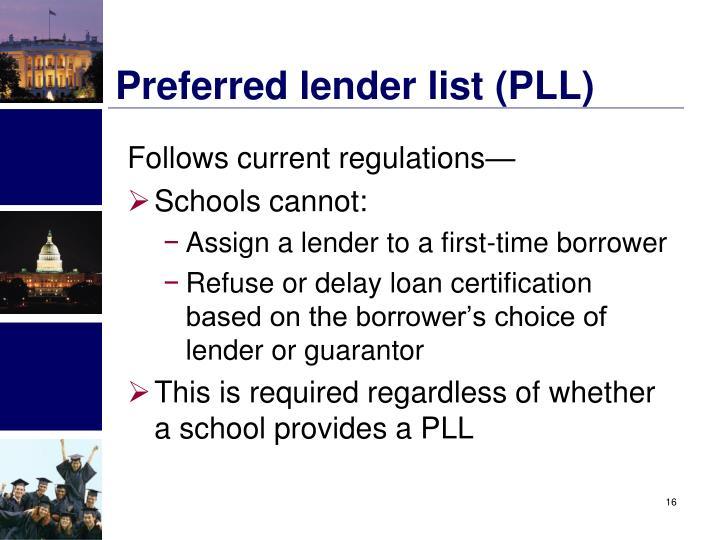 Preferred lender list (PLL)