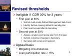revised thresholds
