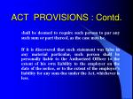 act provisions contd21