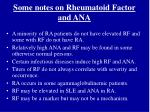 some notes on rheumatoid factor and ana