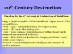 20 th century destruction