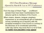 1913 first presidency message quoted by harold b lee in 1972 conference