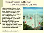president gordon b hinckley the cornerstones of our faith