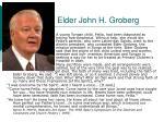 elder john h groberg