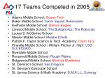 17 teams competed in 2005
