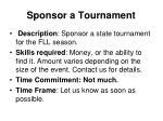 sponsor a tournament