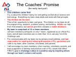 the coaches promise the really hard part