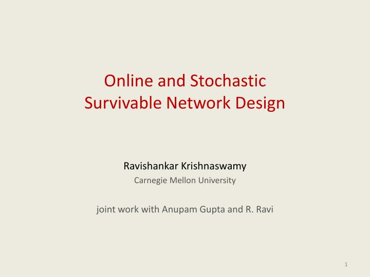 online and stochastic survivable network design n.