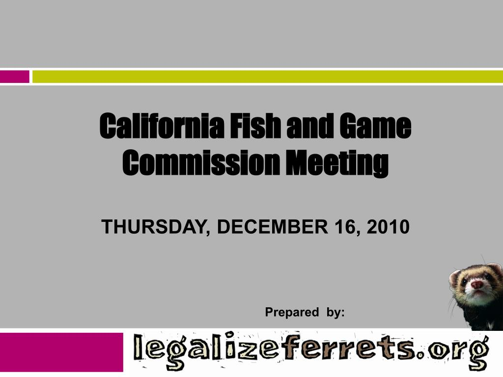 California Fish and Game Commission Meeting