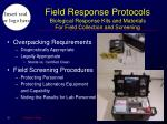 field response protocols biological response kits and materials for field collection and screening