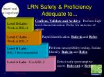 lrn safety proficiency adequate to