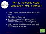 why is the public health laboratory phl involved