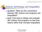 science technology and inequalities