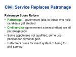 civil service replaces patronage