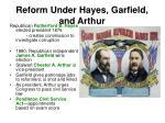 reform under hayes garfield and arthur