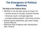 the emergence of political machines1