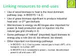 linking resources to end uses