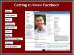 getting to know facebook