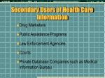 secondary users of health care information
