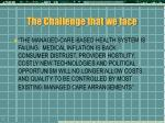 the challenge that we face