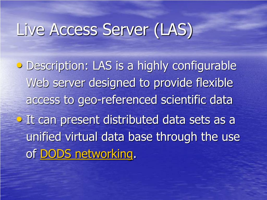 Live Access Server (LAS)
