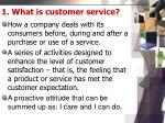 1 what is customer service
