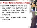 3 who offers customer service