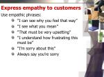 express empathy to customer s