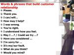 words phrases that build customer relationship