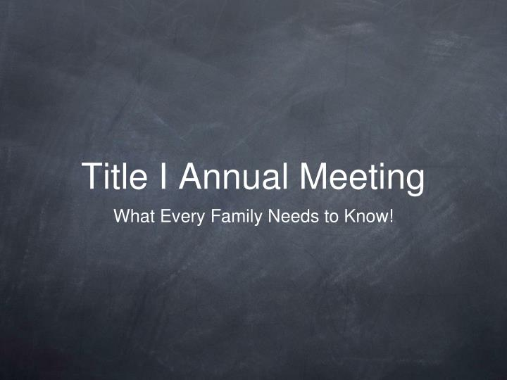 title i annual meeting n.