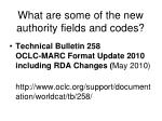 what are some of the new authority fields and codes
