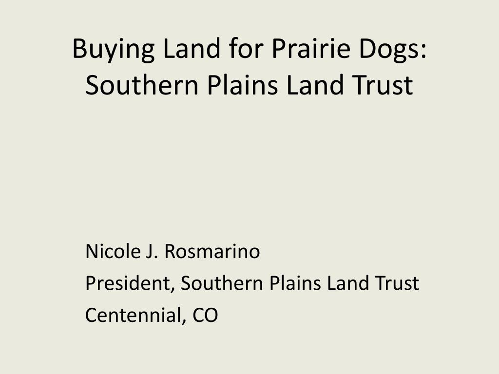Buying Land for Prairie Dogs: