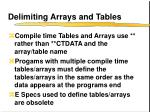 delimiting arrays and tables