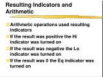resulting indicators and arithmetic