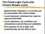 the fixed logic cycle and control breaks cont